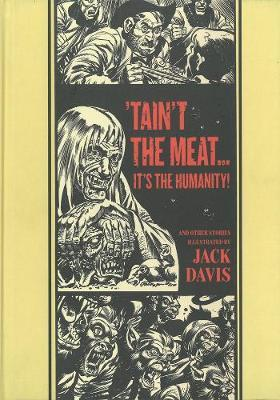 Taint the Meat... it's the Humanity! : And Other Stories