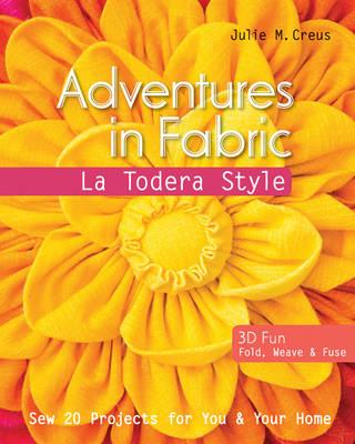 Adventures in Fabric : La Todera Style