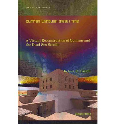 Qumran Through (Real) Time