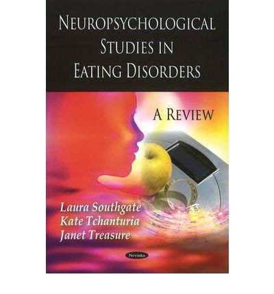 Neuropsychological Studies in Eating Disorders