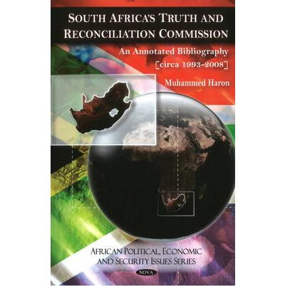 south africa truth and reconciliation commission After the end of apartheid, as well as the release of political prisoners in the early 90s and the country's transition from repressive rule to democracy in 1994, south africa witnessed the.