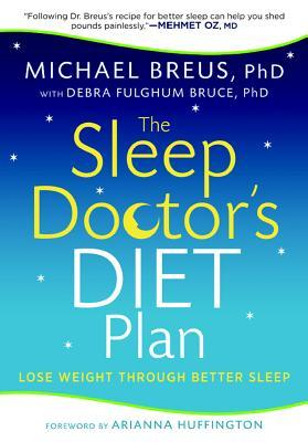 The Sleep Doctor's Diet Plan
