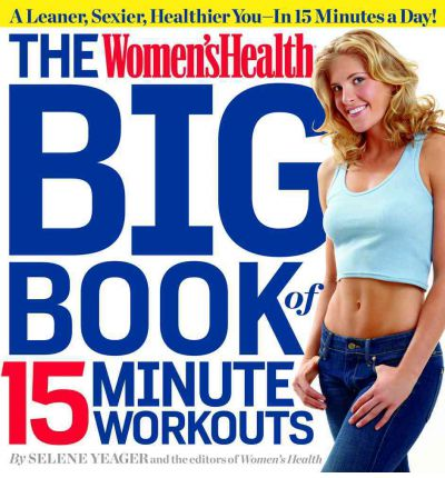 Women's Health Big Book of 15-minute Workouts