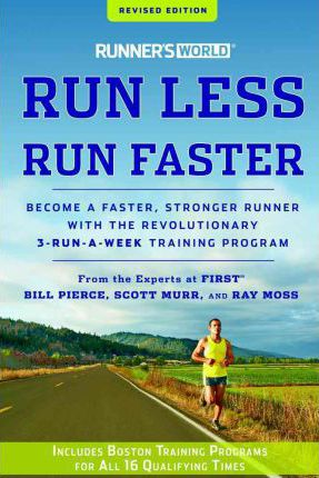 Runner's World Run Less, Run Faster