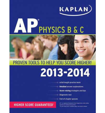 Kaplan AP Physics B & C 2013-2014