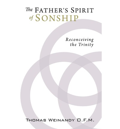 The Father's Spirit of Sonship: Reconceiving the Trinity