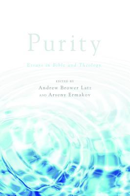 Purity : Essays in Bible and Theology