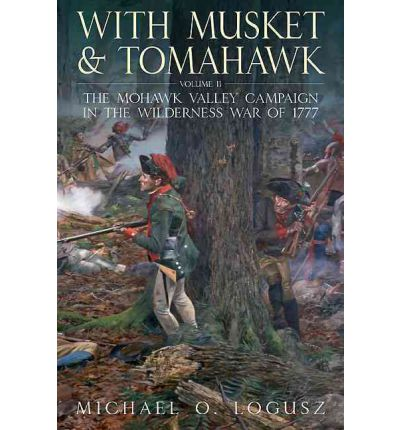 With Musket and Tomahawk II: Vol. II