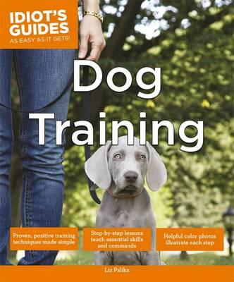Idiot's Guides - Dog Training