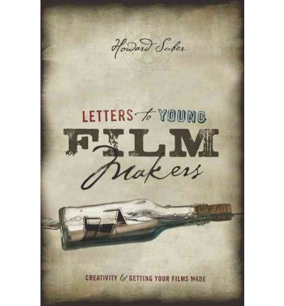 Letters to Young Filmmakers : Creativity and Getting Your Films Made