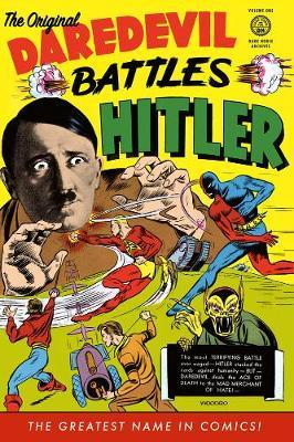 Original Daredevil Archives Volume 1: Daredevil Battles Hitler