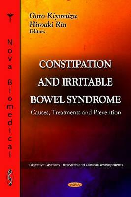 Constipation & Irritable Bowel Syndrome : Causes, Treatments & Prevention