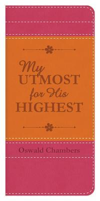 Oswald Chambers Quotes (Author of My Utmost for His Highest)