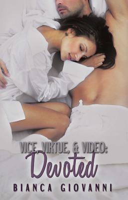 Vice, Virtue & Video : Devoted