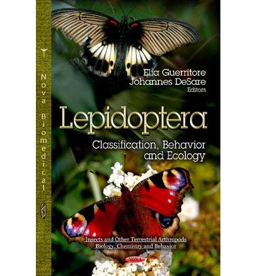 Lepidoptera : Classification, Behavior & Ecology