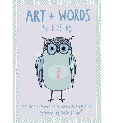 Art + Words to Live by Note Cards : 20 Inspirational Notecards with Envelopes - Artwork by Susa Talan