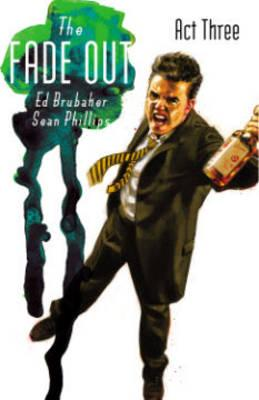 The Fade Out: Volume 3