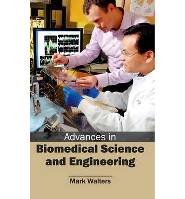 Advances In Biomedical Science And Technology Science Essay