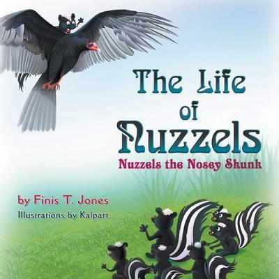The Life of Nuzzels : Nuzzels the Nosey Skunk