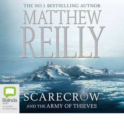 Matthew Reilly Scarecrow And The Army Of Thieves Pdf