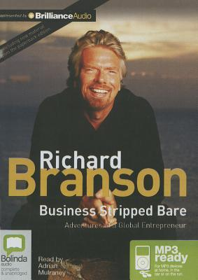 business stripped bare Preview and download books by richard branson, including like a virgin,  losing my virginity, business stripped bare, and many more.