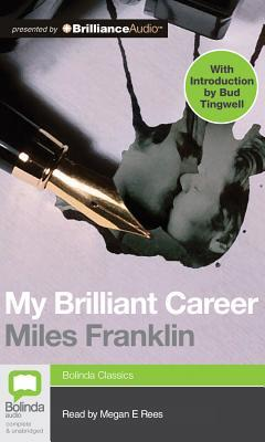 My Brilliant Career by Miles Franklin – review
