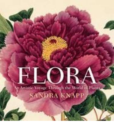 Flora : an artistic voyage through the world of plants