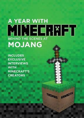 A Year with Minecraft : Behind the Scenes at Mojang