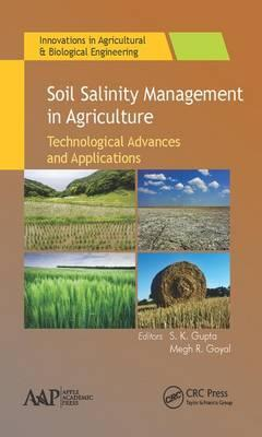 Soil Salinity Management in Agriculture : Technological Advances and Applications