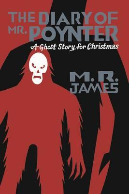 The Diary of Mr. Poynter's : A Ghost Story for Christmas