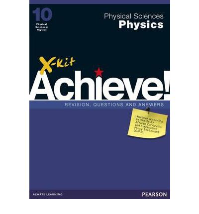 Physical Sciences Physics: Gr 10