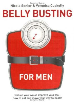 Belly Busting for Blokes : 5 Steps to Bust the Bulge