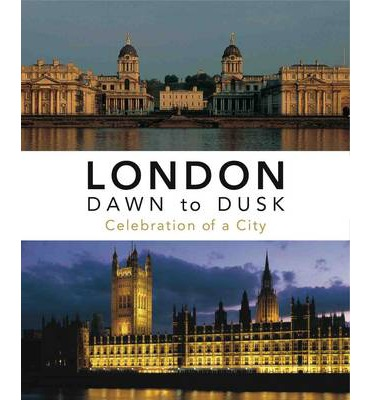 London Dawn to Dusk