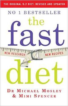 The Fast Diet : Lose Weight, Stay Healthy, Live Longer
