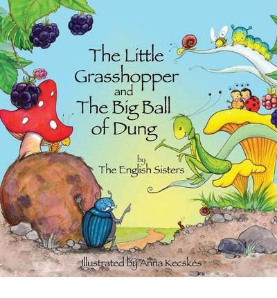 Story Time for Kids with NLP by the English Sisters: The Little Grasshopper and the Big Ball of Dung