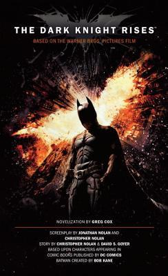 The Dark Knight Rises - The Official Movie Novelization