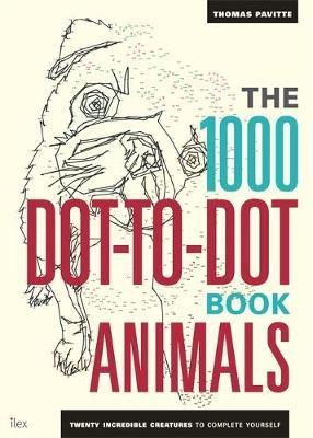 The 1000 Dot-to-Dot Book: Animals