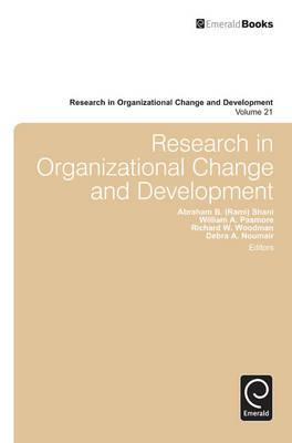 Research in Organizational Change and Development: Volume 21