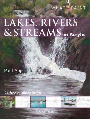 Lakes, Rivers & Streams in Acrylic