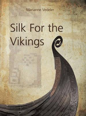 Silk for the Vikings