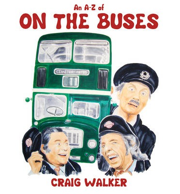 An A-Z of On the Buses