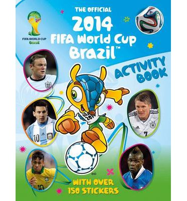 The Official 2014 FIFA World Cup Brazil Activity Book