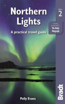 Northern Lights : A Practical Travel Guide