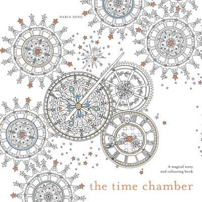 The Time Chamber : A Magical Story and Colouring Book