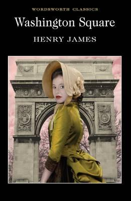 washington square henry james essays Washington square henry james essays: over 180,000 washington square henry james essays, washington square henry james term papers, washington square henry james.