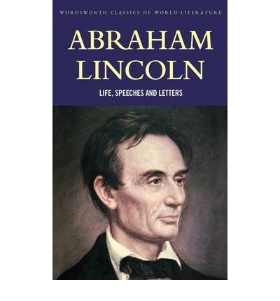 abraham lincoln speeches and writings Lincoln speeches and writings 1859 1865 library of america 46 abraham hunting for lincoln speeches and writings 1859 1865 library of america 46 abraham.