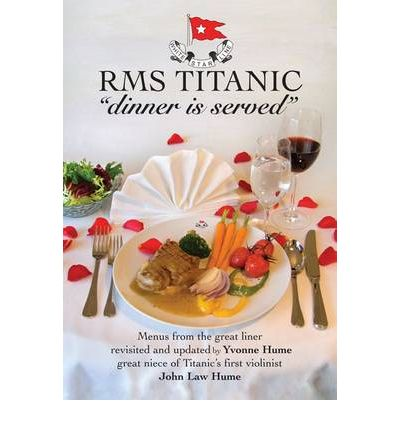"RMS Titanic ""Dinner is Served"""
