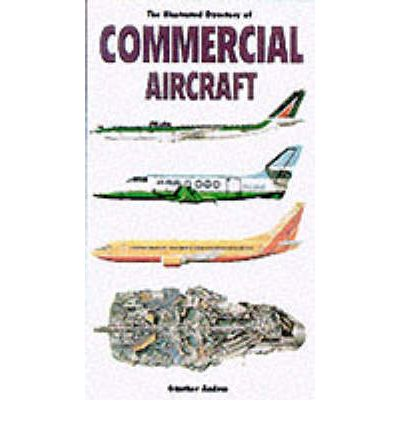 Französisches Hörbuch-Download The Illustrated Directory of Commercial Aircraft PDF by Gunter G. Endres