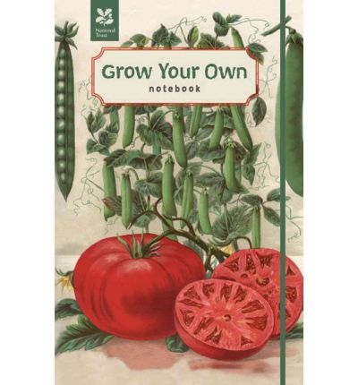 Grow your own vegetables notebook national trust for Grow your own vegetables