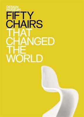Design Museum Fifty Chairs That Changed the World